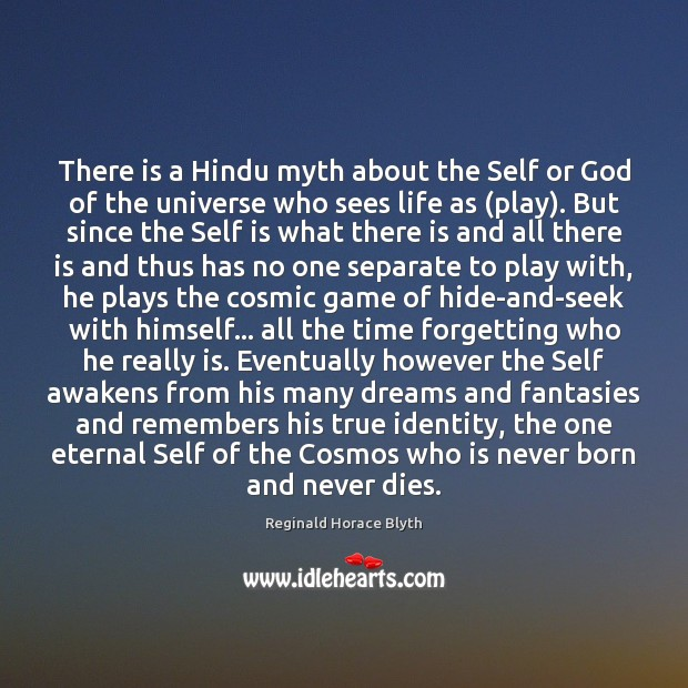 There is a Hindu myth about the Self or God of the Image