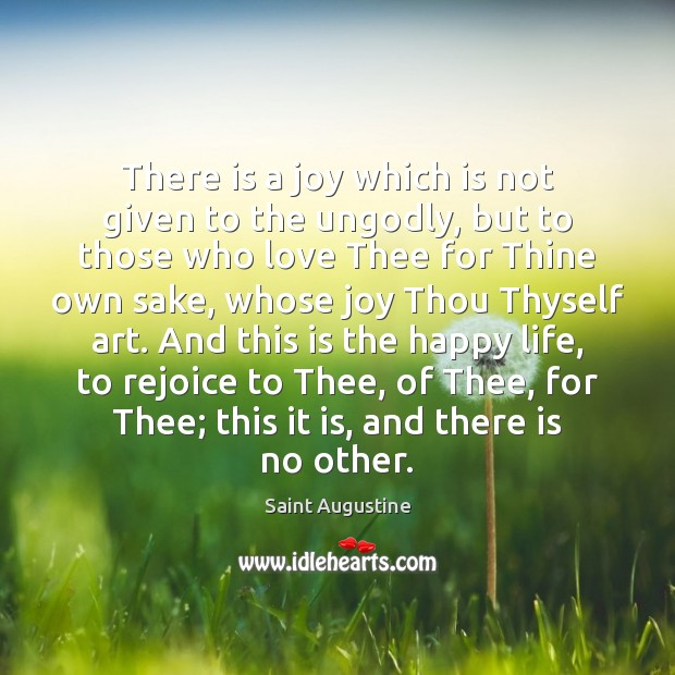 There is a joy which is not given to the unGodly, but Image