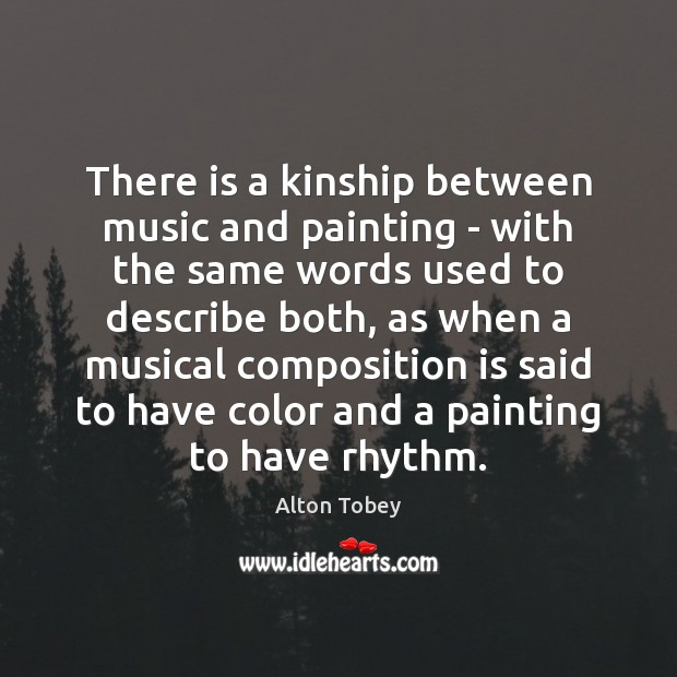 Image, There is a kinship between music and painting – with the same