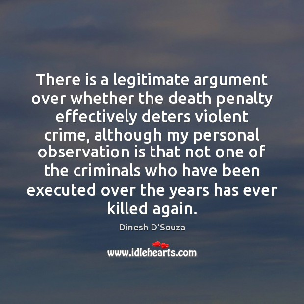 a look at the arguments about death penalty Internet sources flamehorse 5 arguments for and against the death penalty because of the amount of information available to look through about the death penalty.