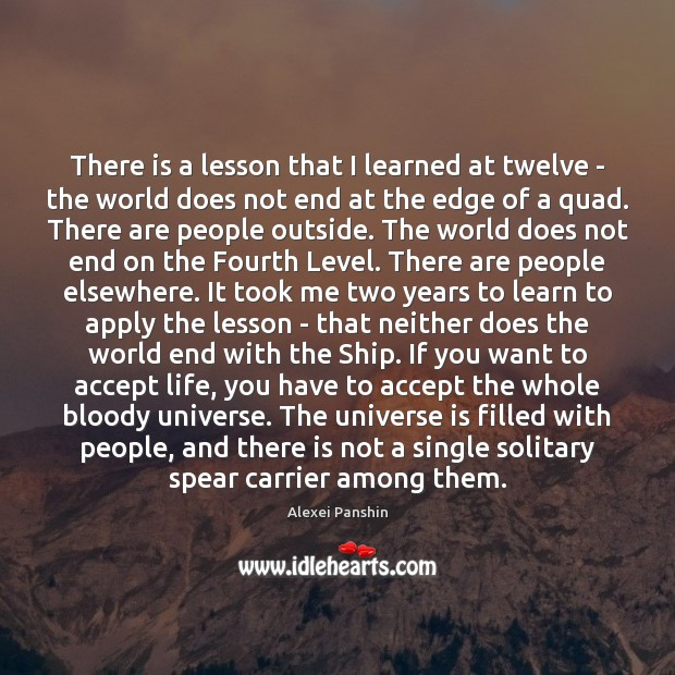 There is a lesson that I learned at twelve – the world Image