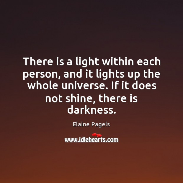 There is a light within each person, and it lights up the Image