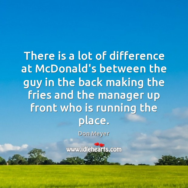 Image, There is a lot of difference at McDonald's between the guy in