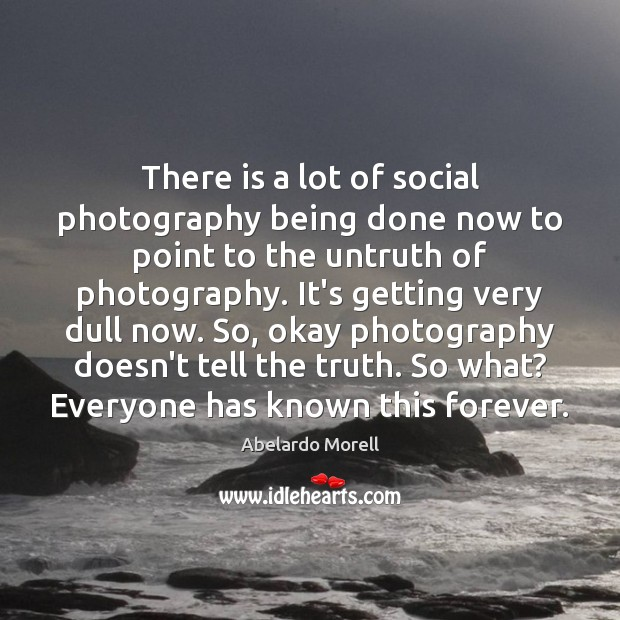 Image, There is a lot of social photography being done now to point