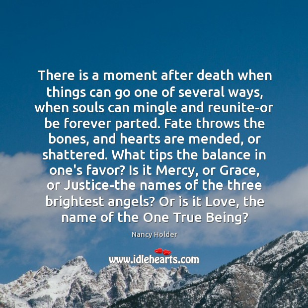 Image, There is a moment after death when things can go one of