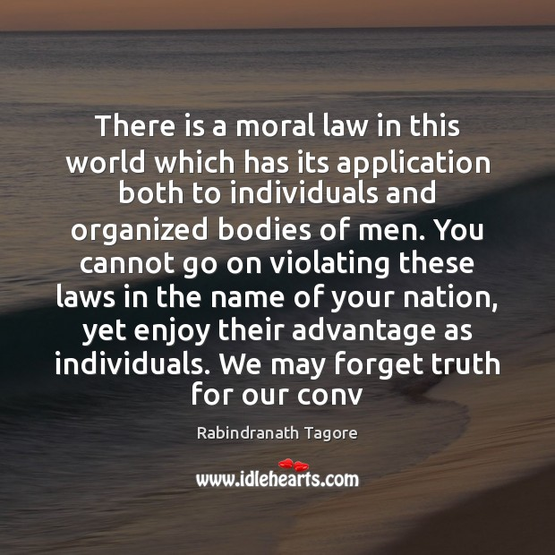 Image, There is a moral law in this world which has its application