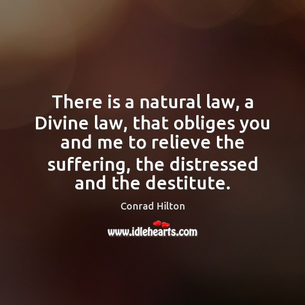 Image, There is a natural law, a Divine law, that obliges you and