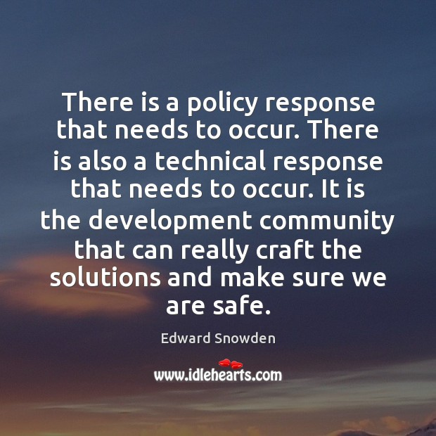 There is a policy response that needs to occur. There is also Image