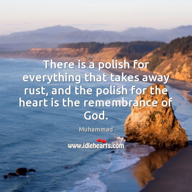 There is a polish for everything that takes away rust, and the Muhammad Picture Quote
