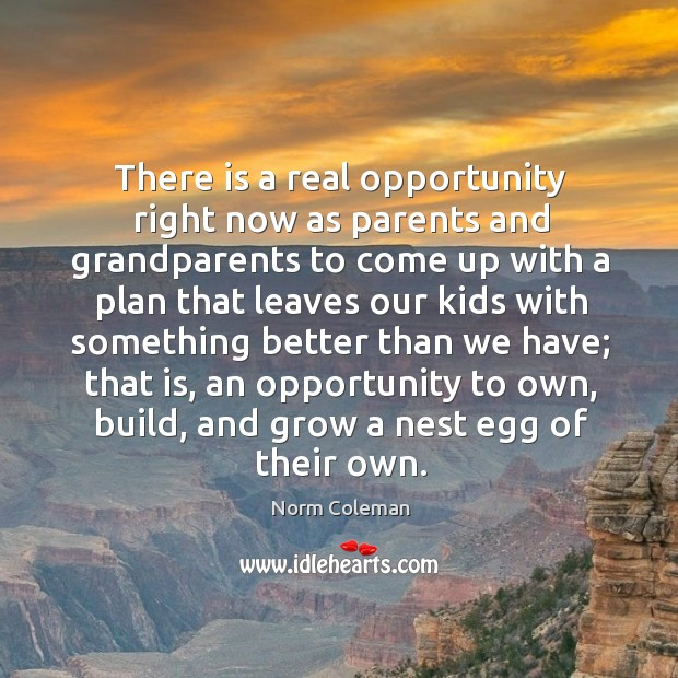 Image, There is a real opportunity right now as parents and grandparents