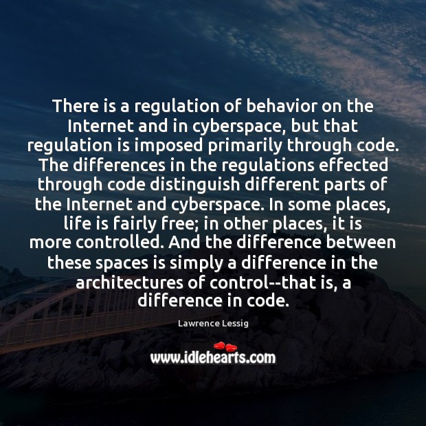 Image, There is a regulation of behavior on the Internet and in cyberspace,