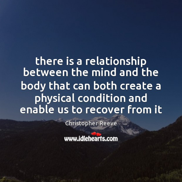 Image, There is a relationship between the mind and the body that can