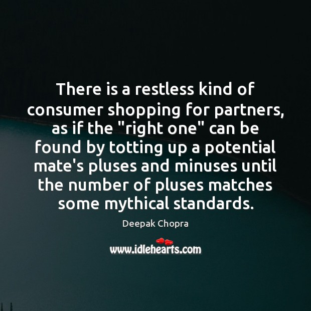 Image, There is a restless kind of consumer shopping for partners, as if