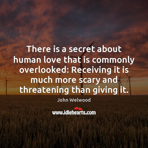 Image, There is a secret about human love that is commonly overlooked: Receiving