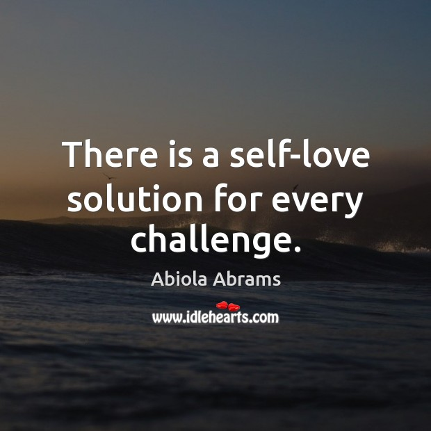Image, There is a self-love solution for every challenge.