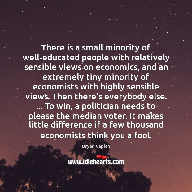 Image, There is a small minority of well-educated people with relatively sensible views
