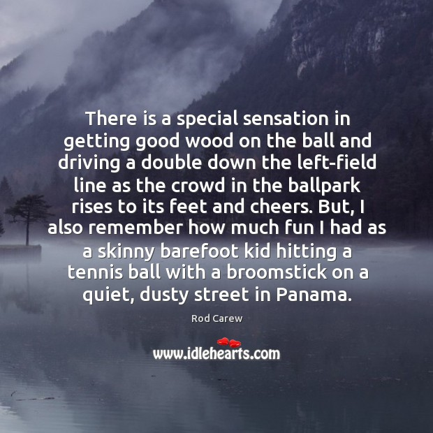 There is a special sensation in getting good wood on the ball Image