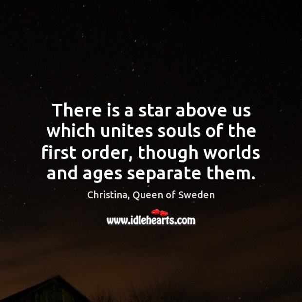 Image, There is a star above us which unites souls of the first