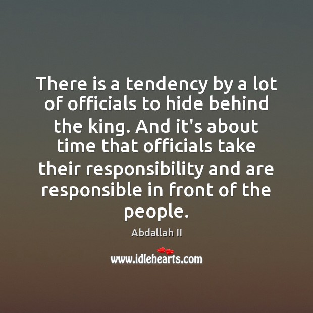 Image, There is a tendency by a lot of officials to hide behind
