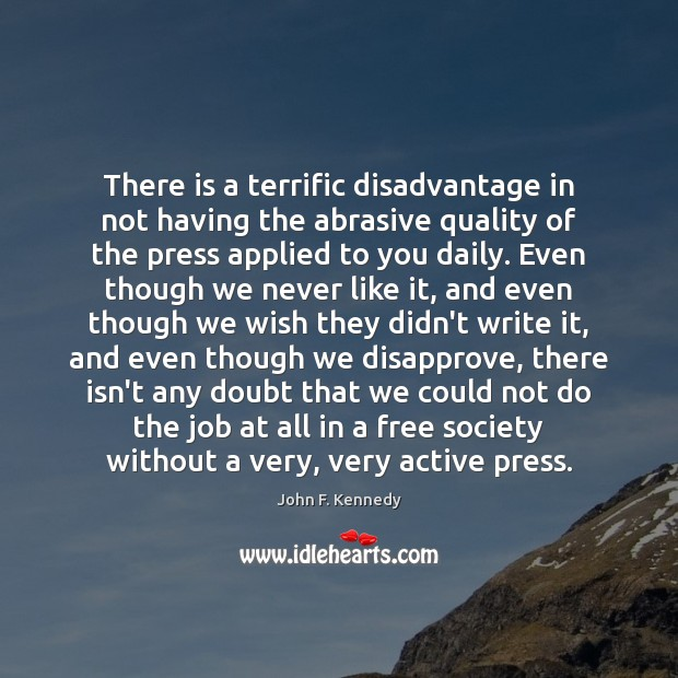 There is a terrific disadvantage in not having the abrasive quality of Image