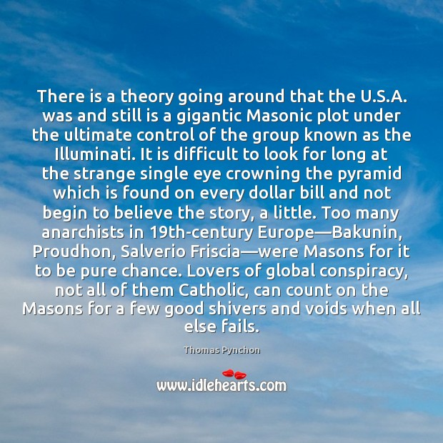Image, There is a theory going around that the U.S.A. was