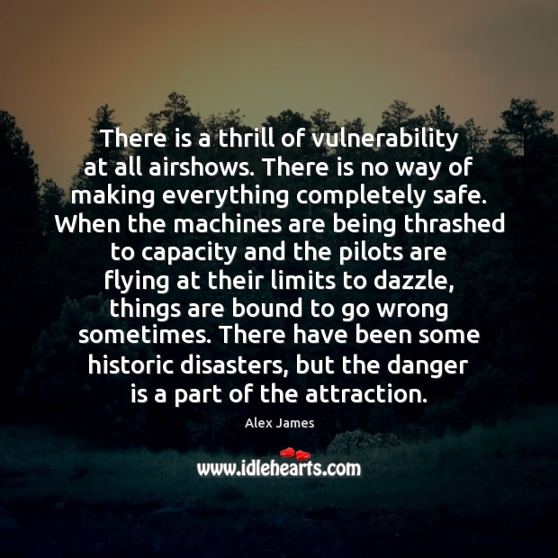 Image, There is a thrill of vulnerability at all airshows. There is no