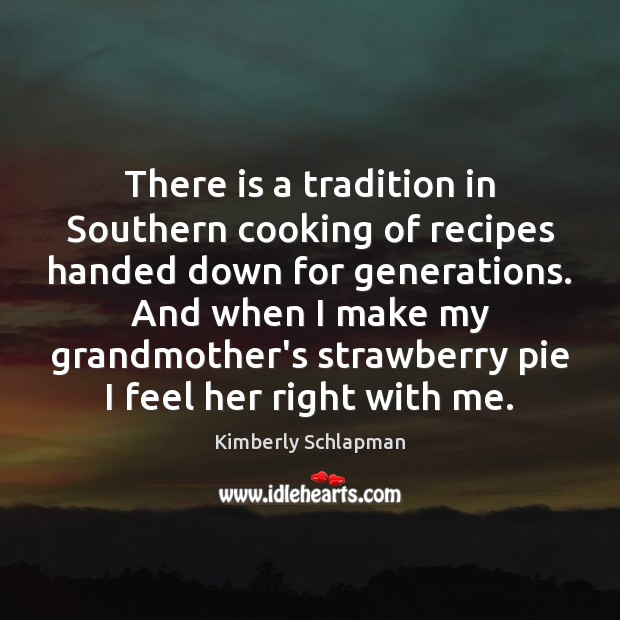 There is a tradition in Southern cooking of recipes handed down for Image