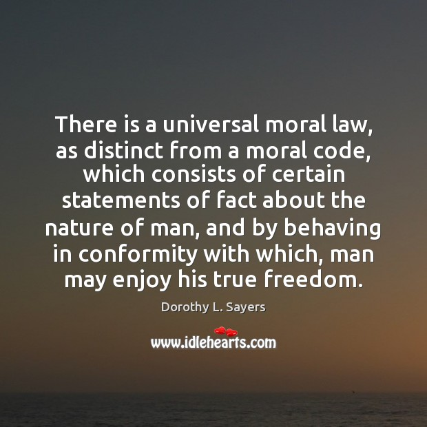 Image, There is a universal moral law, as distinct from a moral code,