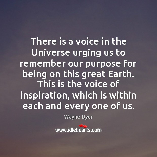There is a voice in the Universe urging us to remember our Image