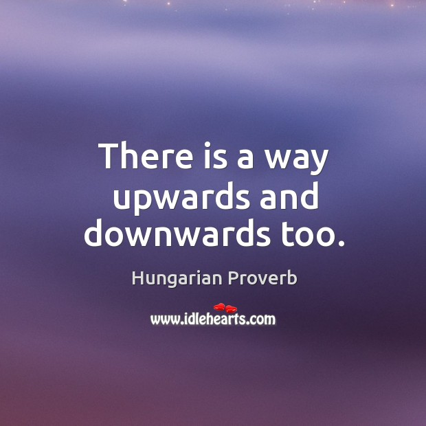 There is a way upwards and downwards too. Image