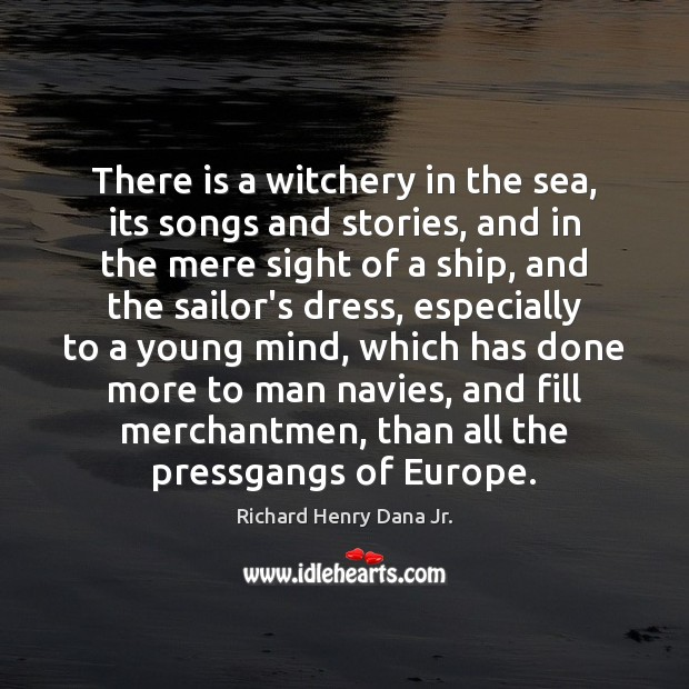 There is a witchery in the sea, its songs and stories, and Image