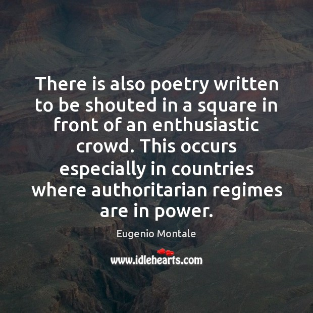 There is also poetry written to be shouted in a square in Image