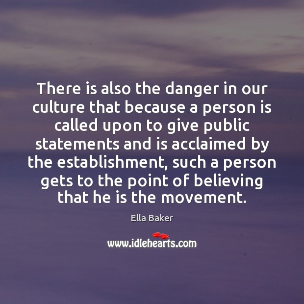 There is also the danger in our culture that because a person Image