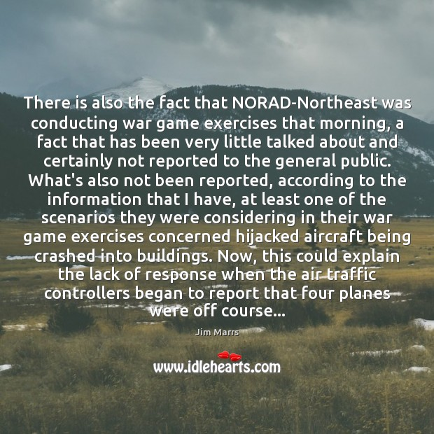 There is also the fact that NORAD-Northeast was conducting war game exercises Image