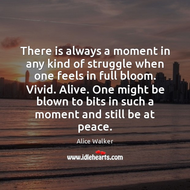 Image, There is always a moment in any kind of struggle when one
