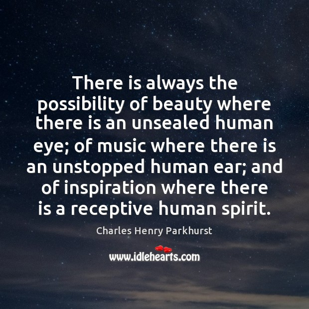 There is always the possibility of beauty where there is an unsealed Image