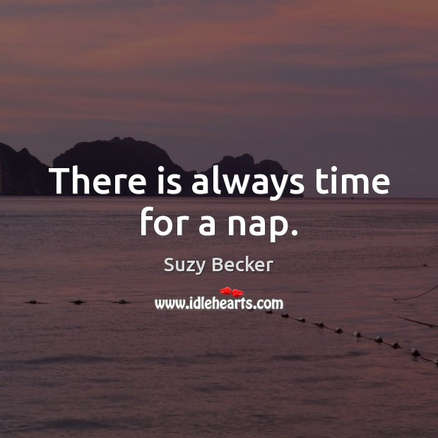 There is always time for a nap. Image