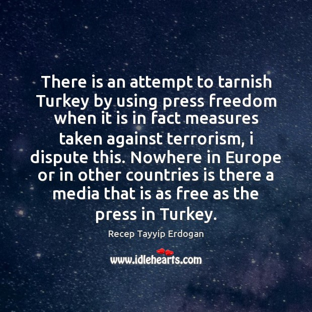 There is an attempt to tarnish Turkey by using press freedom when Image