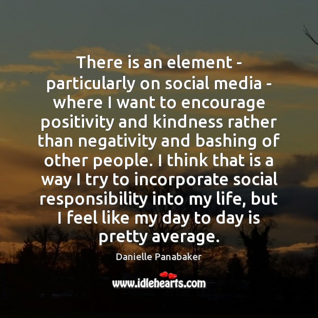 There is an element – particularly on social media – where I Social Responsibility Quotes Image