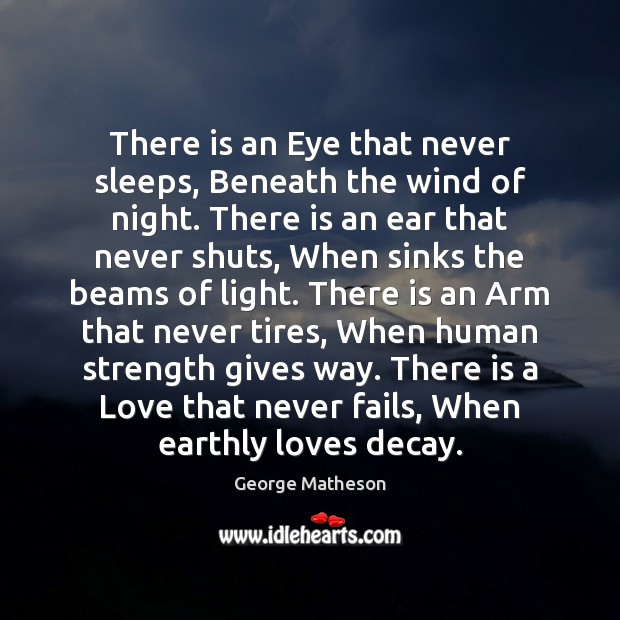 Image, There is an Eye that never sleeps, Beneath the wind of night.