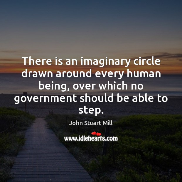 Image, There is an imaginary circle drawn around every human being, over which