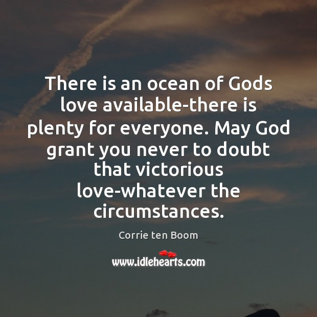 Image, There is an ocean of Gods love available-there is plenty for everyone.