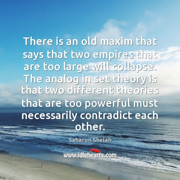 Image, There is an old maxim that says that two empires that are