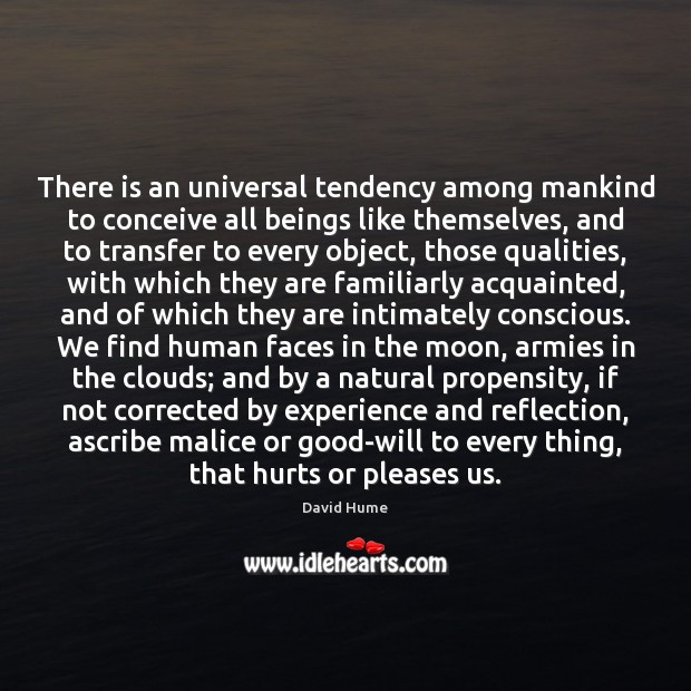 Image, There is an universal tendency among mankind to conceive all beings like