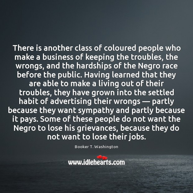 Image, There is another class of coloured people who make a business of