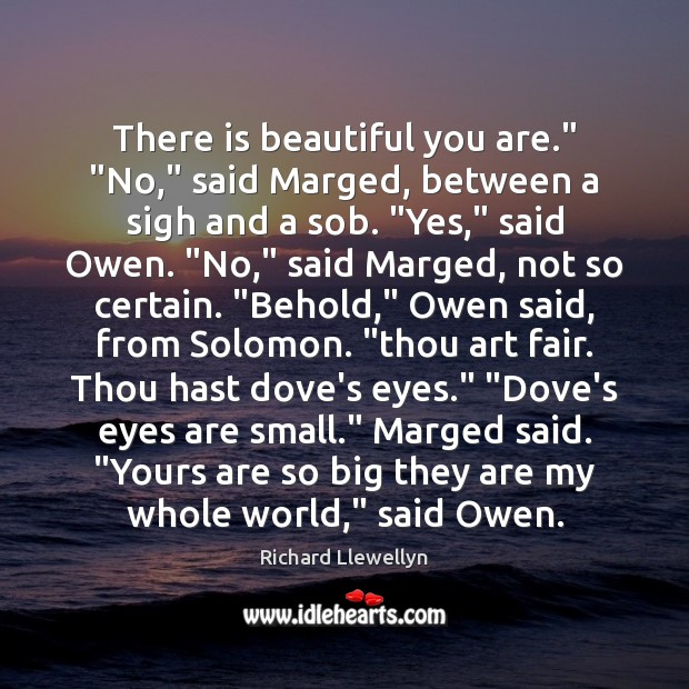 """There is beautiful you are."""" """"No,"""" said Marged, between a sigh and Image"""