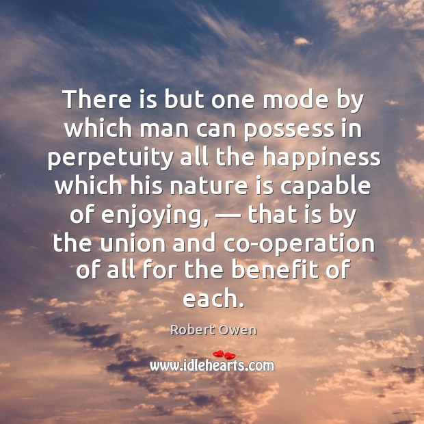 There is but one mode by which man can possess in perpetuity Image