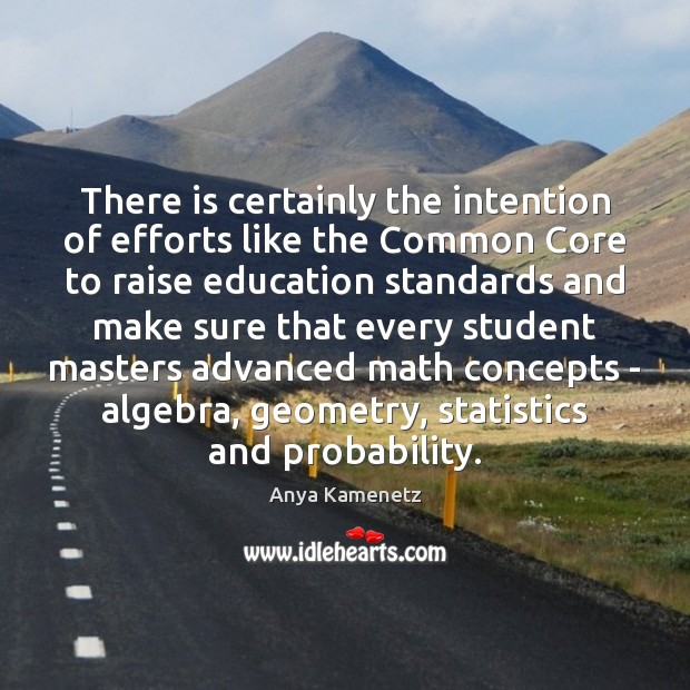 Image, There is certainly the intention of efforts like the Common Core to