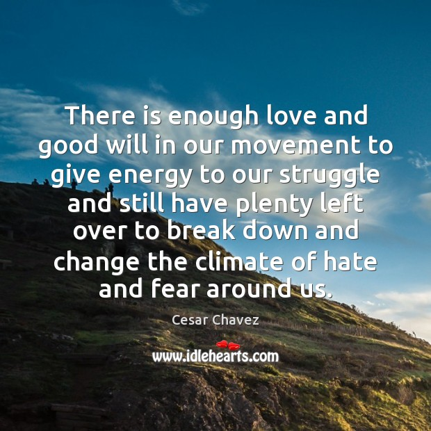 Image, There is enough love and good will in our movement to give