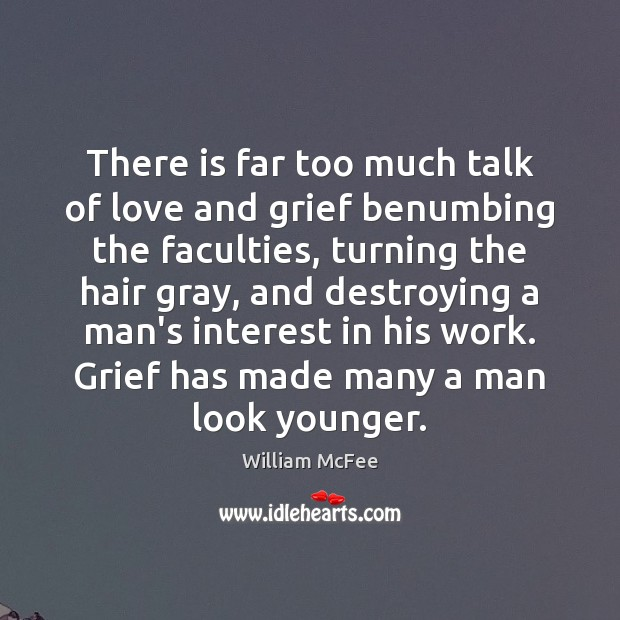 There is far too much talk of love and grief benumbing the Image